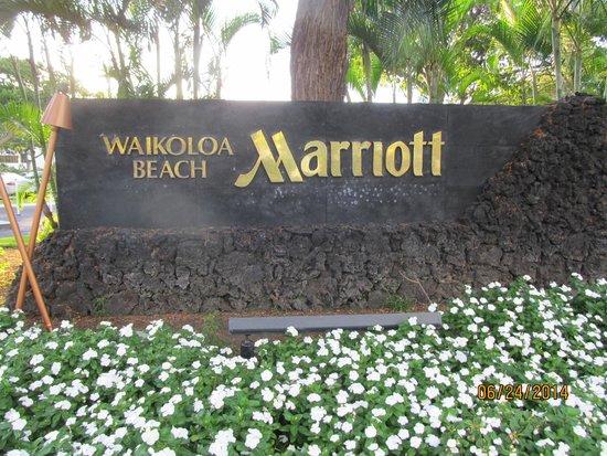 Waikoloa Beach Marriott Resort & Spa: Welcome sign