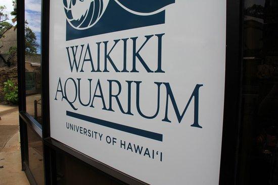 Waikiki Aquarium : Entrance sign