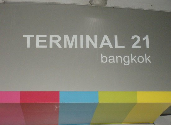 Terminal 21 : You Have Arrived!