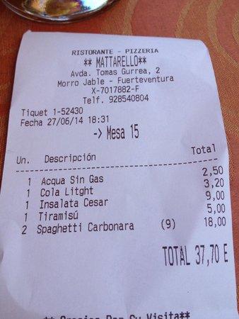 Ristorante Mattarello : Cuenta con los precios. Bebidas caras