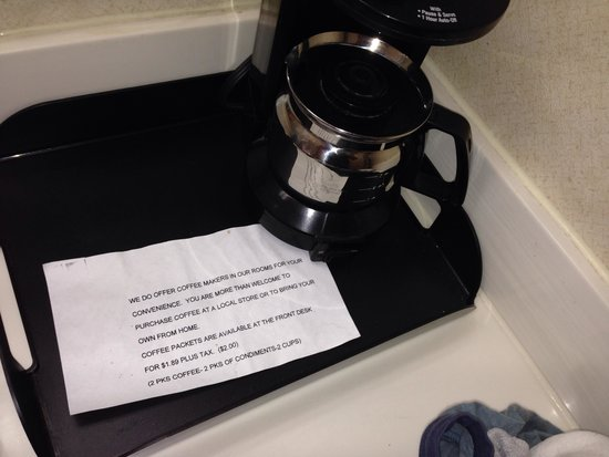 Econo Lodge Beckley: Has coffee pot but you must bring own coffee or pay  $2.00 at front desk for coffee