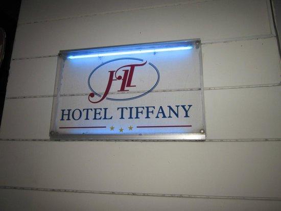 Hotel Tiffany: вывеска