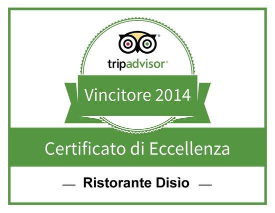 Disio Ristorante : certificato di eccellenza 2014