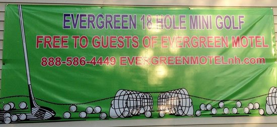 Evergreen Motel: While you stay at the evergreen Free mini golf!!