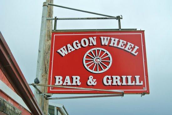Wagon Wheel Bar & Grill: sign