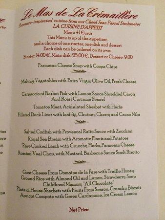 Le Mas de La Cremaillere : Ecco il menù del ristorante dell'hotel...in tutta sincerità i prezzi ci sembravano alti...