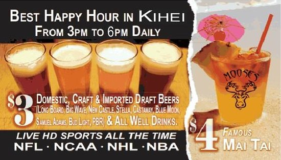 Moose McGillycuddy's: took pic of their Happy Hour flyer