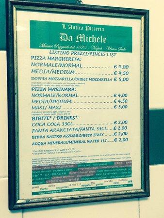 L'Antica Pizzeria da Michele: La carte est d'une sobriété à toute épreuve
