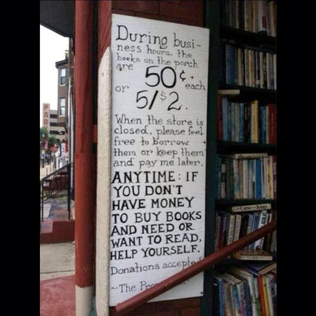 The Paradox Bookstore: Kindness! This photo is all over the internet being praised for their message!