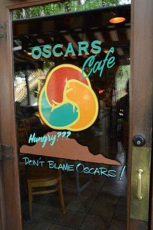Oscar's Cafe: Door Sign