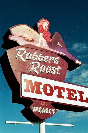 Robbers Roost Motel: Very cool signage