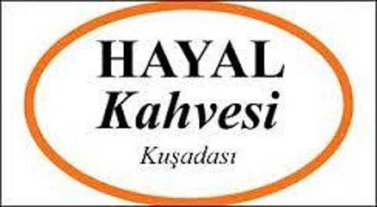 Hayal Kahvesi KusadasI