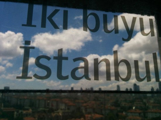 Le Méridien Istanbul Etiler : Poetry on the glass wall with an excellent view of Istanbul