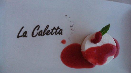 Ristorante La Caletta : Delizia per gli occhi e per il gusto!