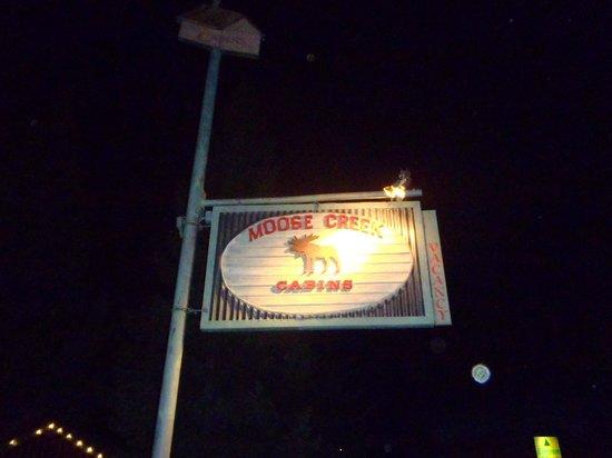 Moose Creek Cabins and Inn: Sign