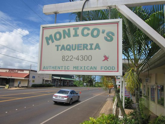 Monicos Taqueria : Monico's good local Mexican food in Kauai