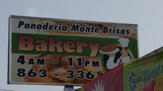 Panaderia Reposteria Monte Brisas: The sign outside
