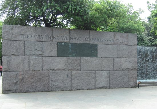 Franklin Delano Roosevelt Memorial : the only thing we have to fear