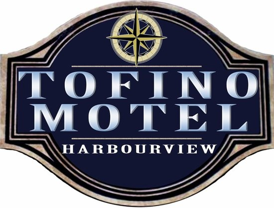 Tofino Motel HarbourView : Signage