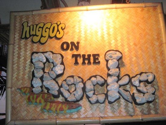 Huggo's On The Rocks: Huggo's