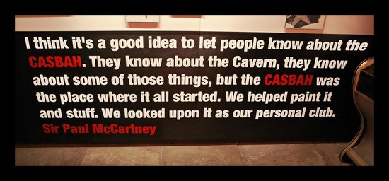 Quote from The Beatles Story Casbah Coffee Club exhibit.