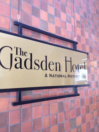 Gadsden Hotel: Sign at entrance of the hotel