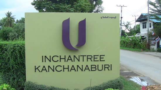 U Inchantree Kanchanaburi: Resort sign