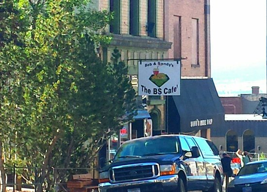 Bs Cafe: Bob & Sandy's BS Café, Main Street, Butte