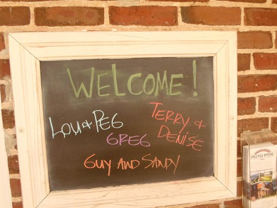 Village House Inn: The Welcome Board