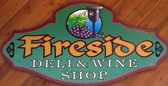 Fireside Deli & Wine Shop : Look for our sign