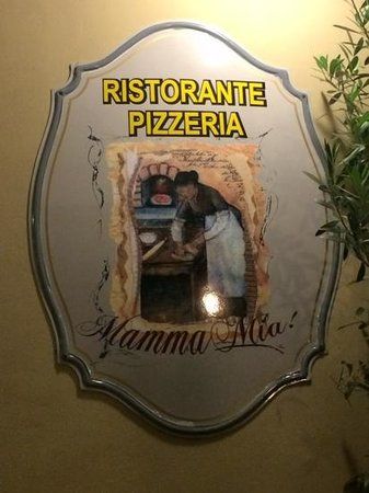 Ristorante Pizzeria Mamma Mia: uithangbord restaurant