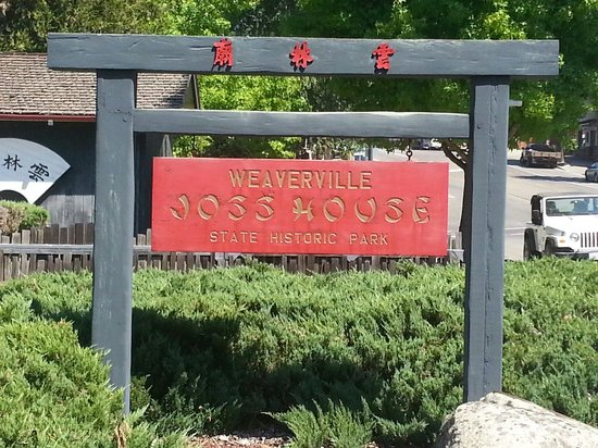 Weaverville Joss House State Historic Park : The main sign to the state park
