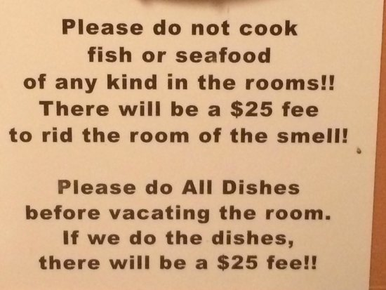 Whistling Winds Motel : $25 charge for not doing dishes or cooking seafood