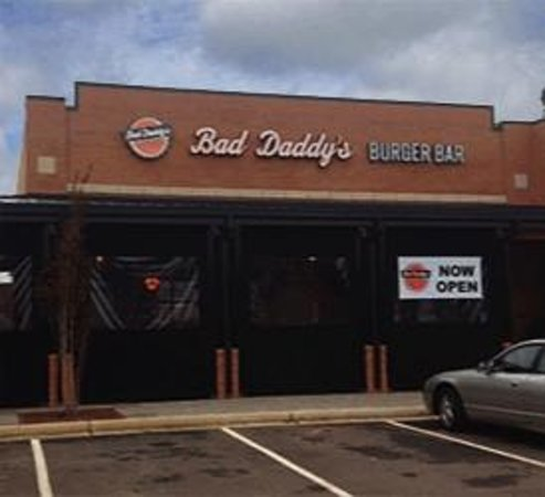 Bad Daddys Burger Bar Outside Location Shot Of Daddy S Greenville