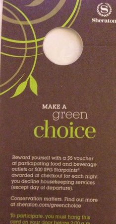 Sheraton Laval Hotel : Green reward