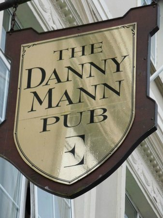 The Danny Mann : Sign Outside the Pub