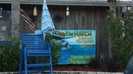 Down the Hatch Seafood Restaurant: Welcoming Entrance :)