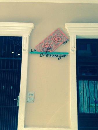 La Terraza de San Juan: Entrance