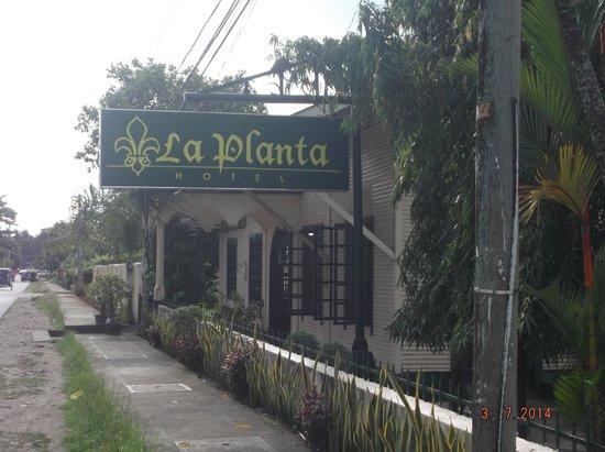 La Planta Hotel: Hotel signboard