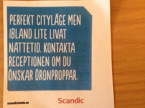 "Scandic Hotel Portalen: ""A perfect city location but sometimes i bit noicy. Contact the reception if you need earplugs"""