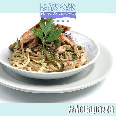 La Samanna de Margarita: Deliciosos majares marinos en nuestro restaurante Acuapazza