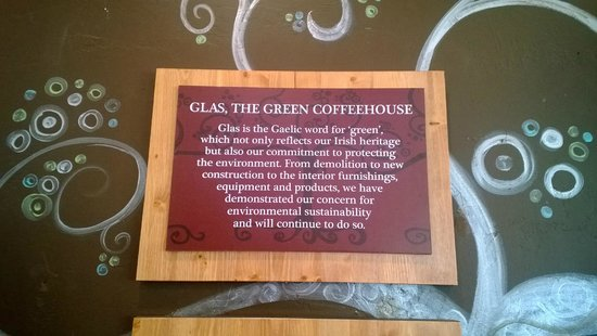 Glas the Green Coffeehouse: Great, earth-friendly mission statement