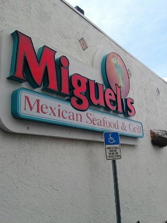 Miguel's Mexican Restaurant : here's your sign