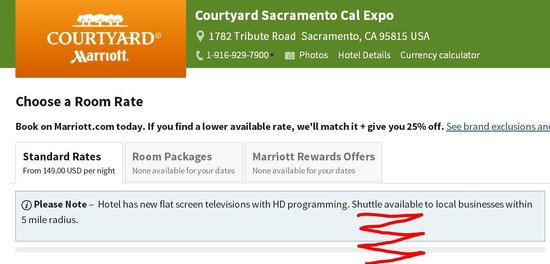 Courtyard Sacramento Cal Expo : Web site says a shuttle is available, staffer, says, No