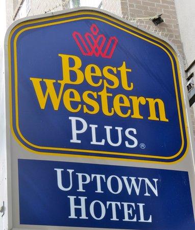 BEST WESTERN PLUS Uptown Hotel: Signage