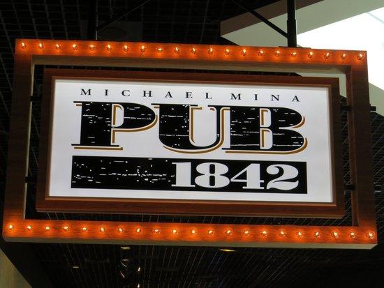 Michael Mina Pub 1842: Sign