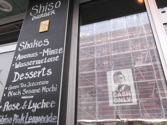 Shiso Burger: 'Cash only!'