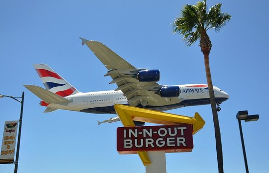 In-N-Out Burger : Great burgers and watching the big birds land at LAX