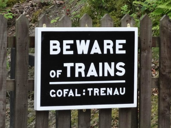 Vale of Rheidol Railway: Beware of the trains sign
