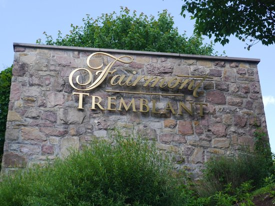 Fairmont Tremblant: Hotel sign from road